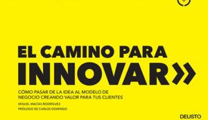 Miguel Macías: El camino para innovar