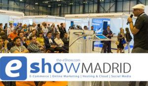 Llega eShow Madrid 2017 los días 25 y 26 de octubre