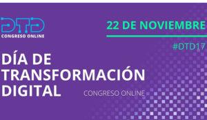 El Día de Transformación Digital, congreso online encabezado por empresas líderes