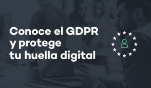 A partir de mayo 2018 se aplicará General Data Protection Regulation