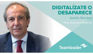 Convocatoria: 'Webinars #WorkSmarter by Teamleader' Digitalízate o desaparece