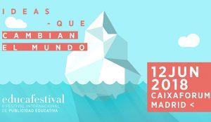 Estas son las novedades de la última edición del festival de Publicidad Educativa Educafestival