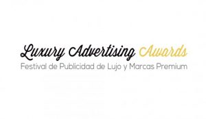 La cita con el lujo llega este 15 de diciembre a Marbella con Luxury Advertising Awards 2017