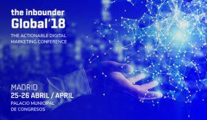 The Inbounder Global Conference 2018 elige Madrid para su segunda edición