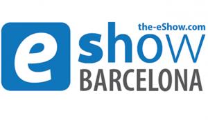 eShow, la mayor feria del comercio electrónico regresa a Barcelona