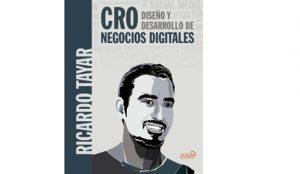 Ricardo Tayar López: CRO. Diseño y desarrollo de negocios digitales