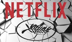 Netflix se queda fuera del próximo Festival de Cine de Cannes