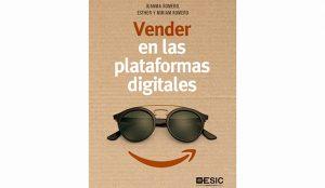 Varios autores: Vender en las plataformas digitales