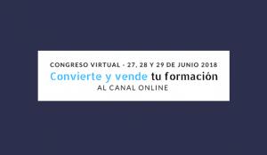 El congreso Convierte y vende tu formación al canal online reúne a 20 expertos en cursos online en un encuentro virtual y gratuito