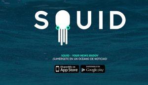 La aplicación de noticias personalizadas Squid App supera el millón de descargas