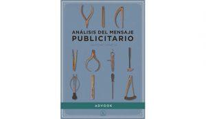 Antonio Pineda: Análisis del mensaje publicitario