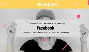El Corte Inglés celebra sus 2 millones de seguidores en Facebook convirtiendo a sus fans en estrellas