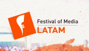 Llega Festival of Media Latam 2018: la gran celebración de la industria marketera latinoamericana