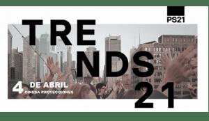 Trends21, el evento con learnings para aplicar a tu negocio