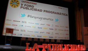 Los retos y oportunidades de la programática en el V Foro de Publicidad Programática