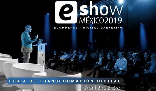Vuelve el eShow México más fuerte que nunca para su 6° edición
