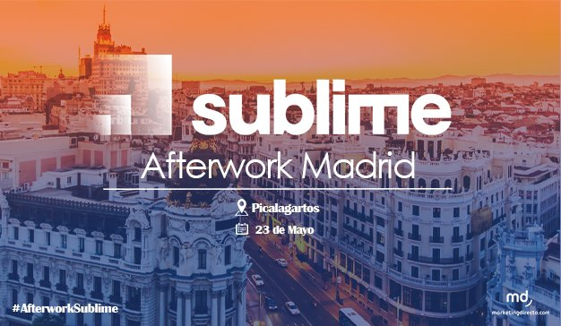 #AfterworkSublime, el afterwork de MarketingDirecto.com al que no puede faltar