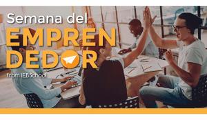 IEBS pone en marcha la Semana del Emprendedor