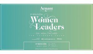 Arranca la 3ª Edición de Women Leaders on Healthcare