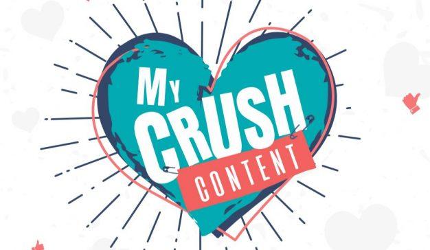 My Crush Content: el amor está en el contenido (y en YouTube)