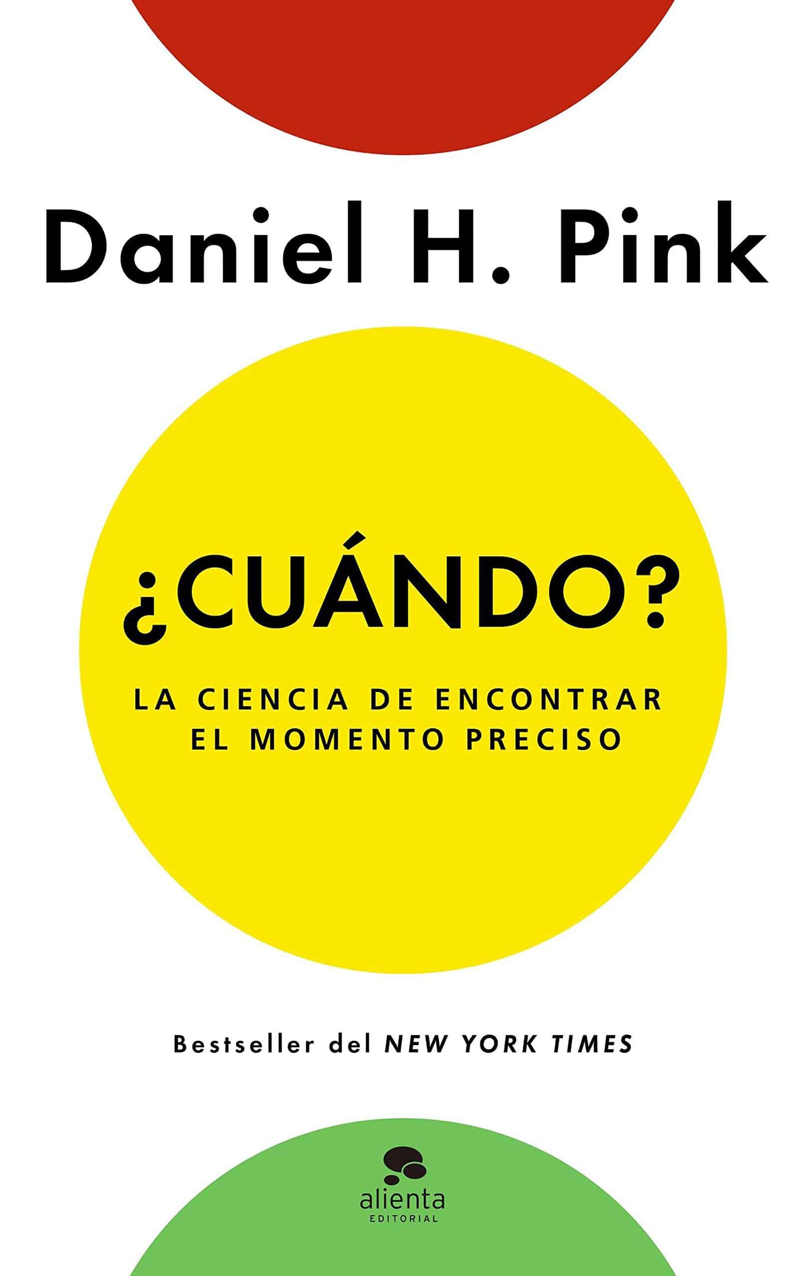 ¿Cuándo? Daniel H. Pink