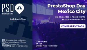 PrestaShop Day Mexico City 2019: el nuevo evento de eCommerce en LatAm
