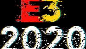 El E3 2020 anuncia su cancelación oficial a causa del coronavirus