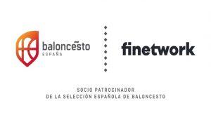 Finetwork, nuevo socio patrocinador de las selecciones masculina y femenina de baloncesto de España