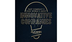 McCann Worldgroup, nombrada por Fast Company como una de las Empresas de Publicidad Más Innovadoras del Mundo para 2020
