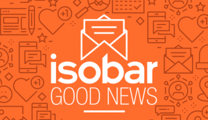 Isobar lanza Good News, un informe de buenas noticias