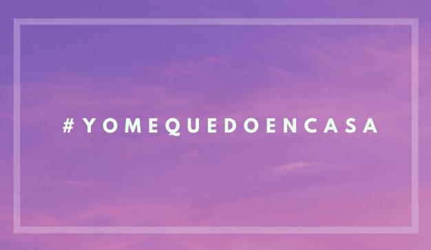 yomequedoencasa cuarentena
