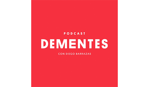 dementes podcasts
