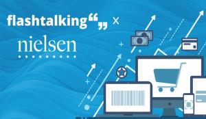 Flashtalking y Nielsen se alían para ofrecer información de las  creatividades que consiguen aumentar las ventas en tienda física