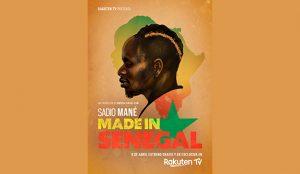 Made in Senegal, el documental sobre Sadio Mané, llega en exclusiva a Rakuten TV