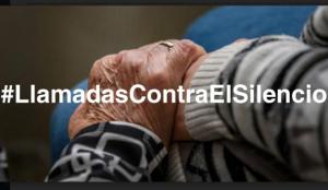 #LlamadasContraElSilencio lucha contra el aislamiento de las personas mayores durante el confinamiento