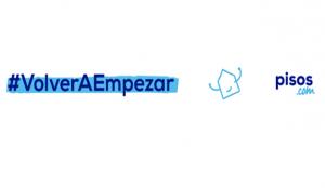 pisos.com apuesta por el optimismo con la campaña #VolverAEmpezar