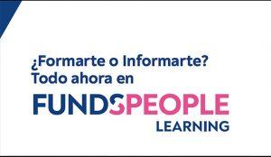 Nace FundsPeople Learning, la plataforma de formación financiera para inversores profesionales