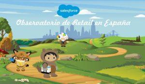 Salesforce presenta el Observatorio de Retail en España como laboratorio de ideas y debate para el sector