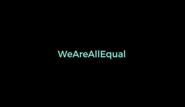 WeAreAllEqual