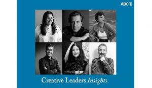 El ADCE entrevista a 9 destacados líderes creativos en busca de nuevas miradas para la industria en tiempos de COVID-19