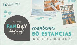 Eurostars Hotels promueve las ganas de viajar este verano sorteando 50 estancias durante su campaña 'Fan Day' edición Back to life