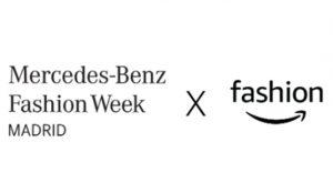 Amazon Fashion X Mercedes-Benz Fashion Week Madrid: Una nueva tienda para que los diseñadores españoles lleguen a millones de clientes