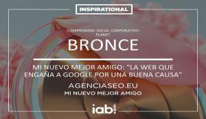 La iniciativa Mi Nuevo Mejor Amigo se hace con un Bronce en los Inspirational del IAB