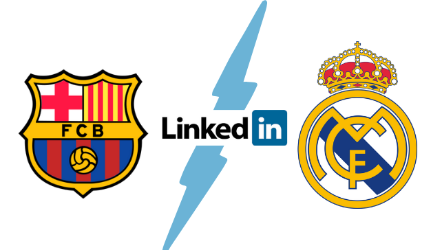 LinkedIn FC Barcelona y Real Madrid