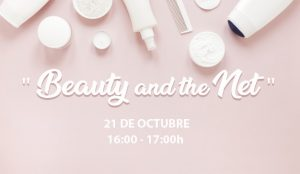 Beauty and the net, el futuro del sector belleza en el entorno digital