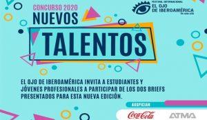 El Ojo de Iberoamérica anuncia la apertura del Concurso Nuevos Talentos 2020