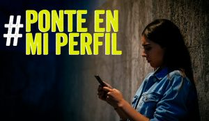 #PonteEnMiPerfil, una campaña para frenar el acoso que sufren niñas y jóvenes en internet