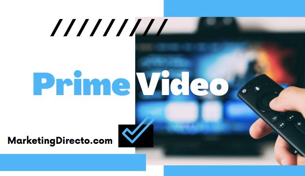 prime video estrenos
