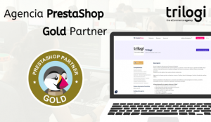 Trilogi se convierte en agencia Prestashop Gold en tiempo record