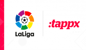 LaLiga ficha a Tappx para impulsar la monetización de su aplicación móvil
